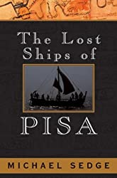 The Lost Ships of Pisa