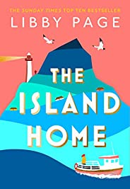 The Island Home: The book making life brighter in 2021 (English Edition)