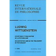 Revue internationale de philosophie, no 219: Ludwic Wittgenstein, esthétique et philo
