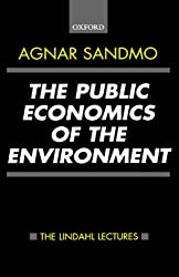 The Public Economics of the Environment (The Lindahl Lectures)