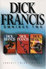 Dick Francis Omnibus: Forfeit, Risk, Reflex by Dick Francis (1999-11-12)