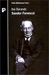Sandor Ferenczi par Ilse Barande