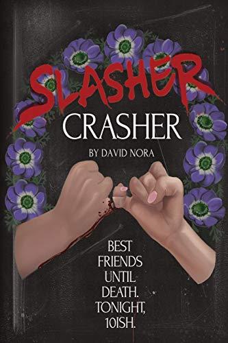 Slasher Crasher -