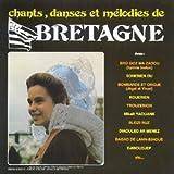Chants, Danses et Mélodies de Bretagne