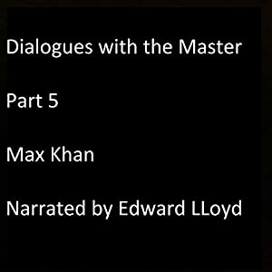 Dialogues with the Master, Part 5 Audiobook