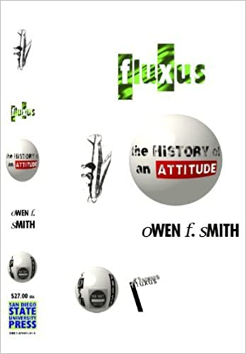 Fluxus: The History of an Attitude