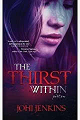 [The Thirst Within: Volume 1] [Author: Jenkins, Johi] [April, 2013] Paperback