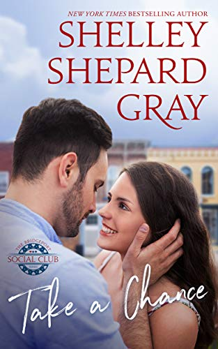 Take a Chance (The Bridgeport Social Club Series) by [Shelley Shepard Gray]