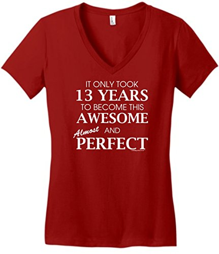 13th Birthday Party Supplies 13th Birthday Gifts For All Awesome Almost Perfect Juniors Vneck Large ClRed