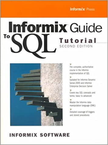 Informix Guide to SQL: Tutorial (2nd Edition): Informix