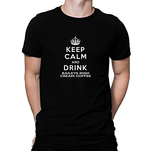 Teeburon Keep calm and drink Baileys Irish Cream Coffee T-Shirt