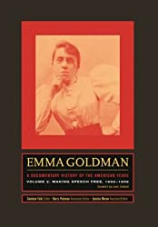 Emma Goldman - A Documentary History of the American Years, Making Speech Free 1902-1909 V 2