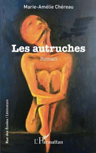 Les autruches: Roman (French Edition)