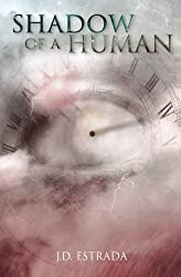 Shadow of a Human (The Human Cycle) (Volume 2)