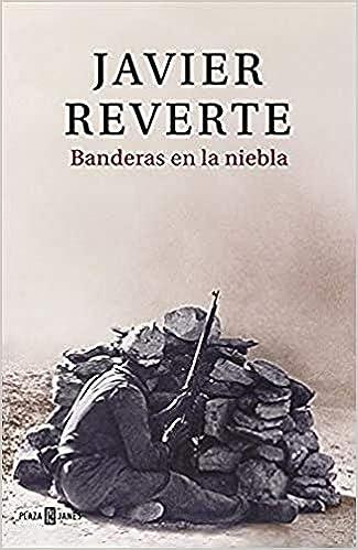 Banderas en la niebla (Obras diversas): Amazon.es: Reverte, Javier: Libros