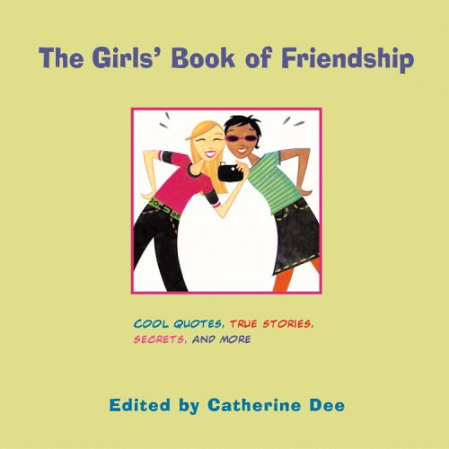 Read Online The Girls' Book of Friendship pdf epub