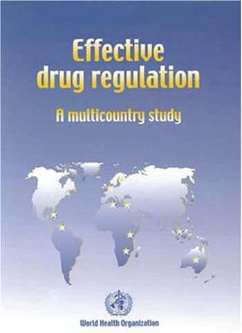 Effective Drug Regulation: A Multicountry Study