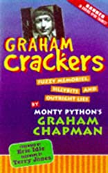Graham Crackers: Fuzzy Memories, Silly Bits, and Outright Lies