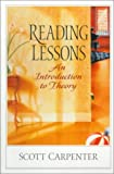 img - for Reading Lessons: An Introduction to Theory book / textbook / text book