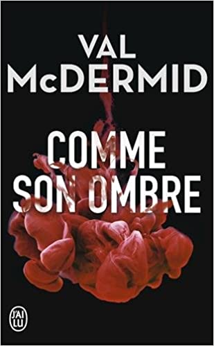 Comme son ombre - McDermid Val