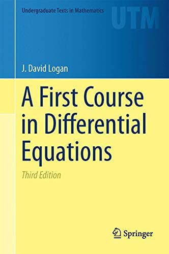 A First Course in Differential Equations (Undergraduate Texts in Mathematics)