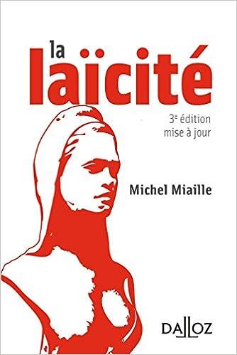 Télécharger en ligne La laïcité. solutions d'hier, problèmes d'aujourd'hui - 3e éd. pdf ebook