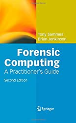 Forensic Computing: A Practitioner's Guide (Practitioner Series)