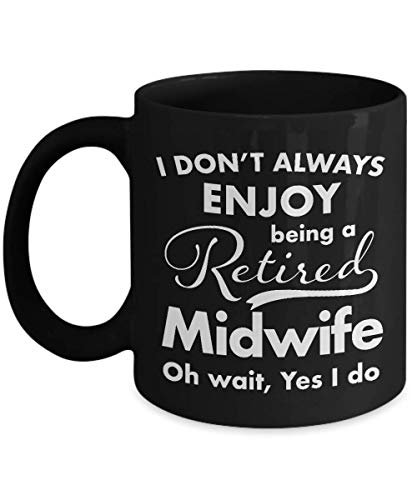 Retirement Gifts for Midwife Black Coffee Mug - Best Thank You Appreciation Ideas for Retired Midwife Men Women Friend Coworker Retire 2018-11 oz ()