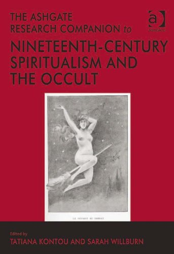 The Ashgate Research Companion to Nineteenth-Century Spiritualism and the Occult Pdf