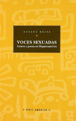 Voces sexuadas: Genero y poesia en Hispanoamerica (Serie America) (Spanish Edition)
