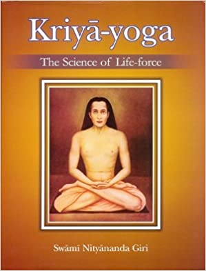 Kriya Yoga: The science of Life force: Amazon.es: Swami ...