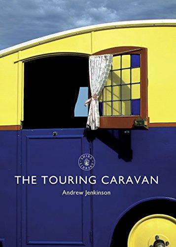 The Touring Caravan (Shire Library) (Caravan Touring)