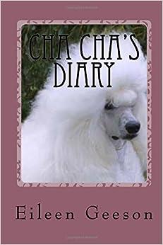 Cha Cha's Diary: Dog Tales: Volume 1