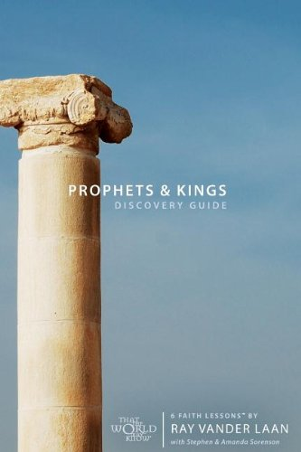 6 Faith Lessons - Prophets and Kings Discovery Guide: 6 Faith Lessons