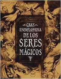 Gran enciclopedia de los seres magicos: 028 OTROS NO