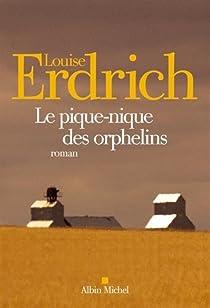 Le pique-nique des orphelins / La branche cassée par Erdrich