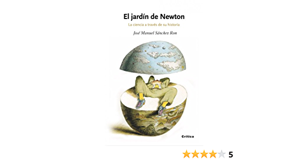 El jardín de Newton: La ciencia a través de su historia