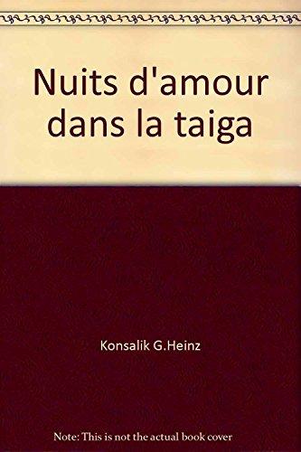 Nuits d'amour dans la taiga