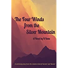 The Four Winds from the Silver Mountain (The Man in the Black Hat)