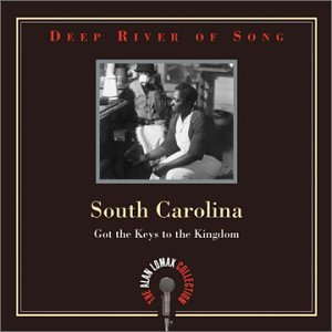 Deep River of Song: South Carolina: Got the Keys to the Kingdom by Rounder Select