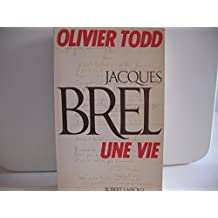 Jacques Brel: Une Vie