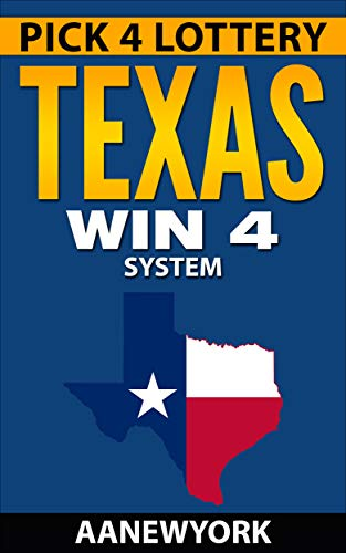 Pick 4 Lottery-TEXAS Win 4 System: How to Win $2562 Every Month in TEXAS  Playing Win 4