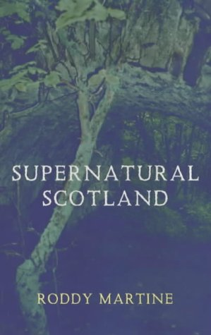 Supernatural Scotland: Amazon.es: Martine, Roderick: Libros en idiomas extranjeros