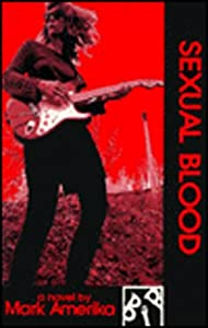 Sexual Blood (Black Ice Books)