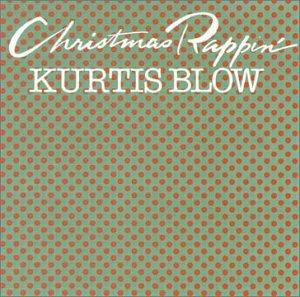 Kurtis Blow - Christmas Rappin' - Amazon.com Music