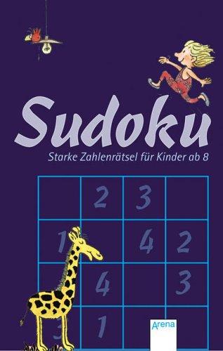 Sudoku - Starke Zahlenrätsel für Kinder ab 8