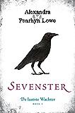 Sevenster (De Laatste Wachter Book 1)