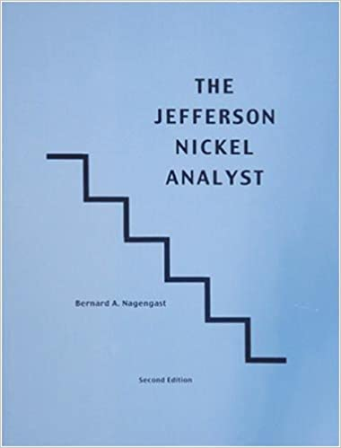 The Jefferson Nickel Analyst By Bernard Nagengast Second Edition Paperback New