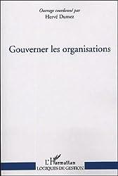 Gouverner les organisations