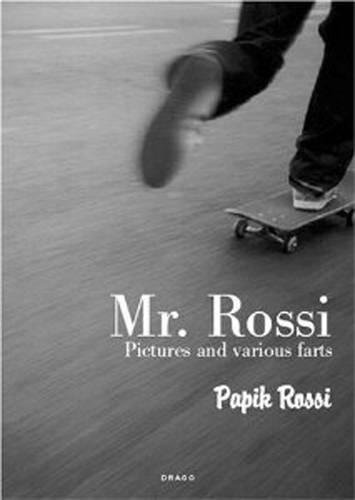 Mr. Rossi: Pictures & Farts (36 Chambers Series)